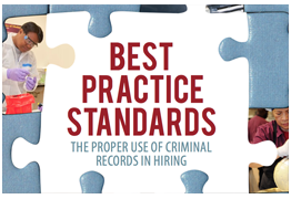Best Practice Standards: The Proper Use of Criminal Records in Hiring.